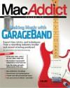 The Macaddict Guide to Making Music with Garageband - Jay Shaffer, Gary Rosenzweig