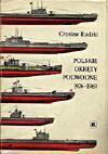 Polskie Okręty Podwodne: 1926 - 1969 - Czesław Rudzki