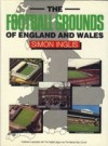 The Football Grounds Of England And Wales - Simon Inglis