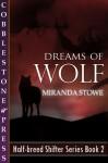 Dreams of Wolf - Miranda Stowe