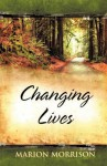 Changing Lives - Marion Morrison