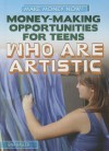 Money-Making Opportunities for Teens Who Are Artistic - Gina Hagler