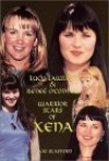 Lucy Lawless and Renee O'Connor: Warrior Stars of Xena - Nikki Stafford, Nikki Stafford