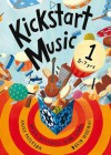 Kickstart Music 1: Music Activities Made Simple. by Anice Paterson, David Wheway - Anice Paterson, David Wheway