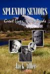 Splendid Seniors - Jack Adler