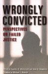 Wrongly Convicted: Perspectives on Failed Justice (Critical Issues in Crime and Society) - Saundra D. Westervelt