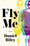 Fly Me - Daniel Riley