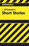 O'Connor's Short Stories - Terry J. Dibble
