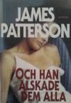 Och han älskade dem alla - James Patterson
