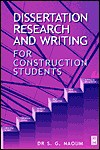 Dissertation Research and Writing for Construction Students by S G