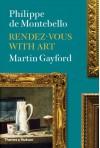 Rendez-vous with Art - Philippe de Montebello, Martin Gayford