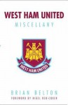 West Ham United Miscellany. Brian Belton - Brian Belton