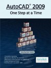 AutoCAD 2009: One Step at a Time - Timothy Sean Sykes