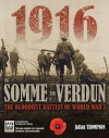 The Somme and Verdun: The Bloodiest Battles of World War I - Julian Thompson, Imperial War Museum
