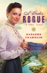 A Bride's Rogue in Roma, Texas - Darlene Franklin