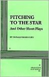 Pitching to the Star and Other Short Plays - Donald Margulies