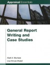 General Report Writing and Case Studies - Mark A. Munizzo, Lisa Virruso Musial