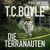 Die Terranauten - Eli Wasserscheid, Ulrike C. Tscharre, Der Hörverlag, T.C. Boyle, August Diehl