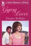 Gypsy Lover - Denise Robins