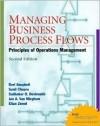 Managing Business Process Flows (2nd Edition) - Ravi Anupindi, Sudhakar D. Deshmukh, Sunil Chopra, Eitan Zemel, Jan A. Van Mieghem