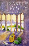 Unaccustomed Spirits (Mountjoy Series) - Elizabeth Pewsey