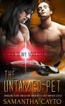 The Untamed Pet (Alien Slave Masters Book 3) - Samantha Cayto