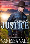 Sweet Justice - Vanessa Vale, Blushing Books