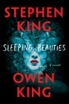 Sleeping Beauties: A Novel - Stephen King, Owen King