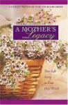 A Mother's Legacy Journal: A Family Treasure For Your Children - Jack Countryman