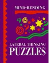 Mind-Bending Lateral Thinking Puzzles - Lagoon Books