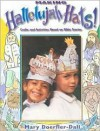 Making Hallelujah Hats!: Crafts and Activities Based on Bible Stories - Mary Doerfler-Dall