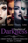 Daughters of Darkness - The Anthology (4 Paranornal Romance Novels) - Chrissy Peebles, Kristen Middleton, W.J. May, C.J. Pinard, Book Cover by Design
