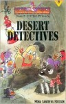 Desert Detectives - Mona Gansberg Hodgson, Chris Sharp
