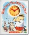 Bible Story Time with Mr. Bear - Linda Parry, Alan Parry