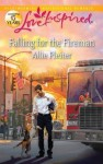 Falling for the Fireman - Allie Pleiter