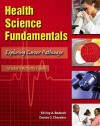 Student Activity Guide for Health Science Fundamentals - Shirley A. Badasch, Doreen S. Chesebro