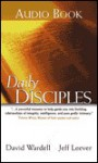 Daily Disciples: Growing Everyday as a Follower of Christ - Dave Wardell, Jeffrey A. Leever