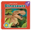 First Look at Dinosaurs - Laura Gates Galvin