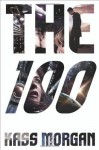 [ THE 100 (100) - STREET SMART ] BY Morgan, Kass ( AUTHOR )Sep-03-2013 ( Hardcover ) - Kass Morgan