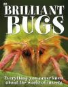 Brilliant Bugs (Dk) - Sally Tagholm