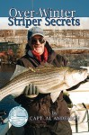 Over-Winter Striper Secrets - Al Anderson