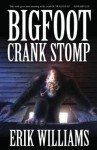 Bigfoot Crank Stomp - Erik Williams