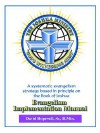 The Joshua Ministry Evangelism Implementation Manual - David W. Hopewell Sr.