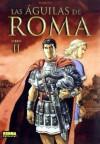 Las águilas de Roma Libro II - Enrico Marini