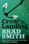 Crow's Landing (Virgil Cane) - Brad Smith