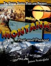 Montana: Past and Present - Jason Porterfield