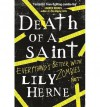 [(Death of a Saint * * )] [Author: Lily Herne] [Oct-2013] - Lily Herne