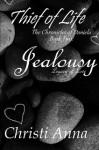 Jealousy, Legacy of Love - Christi Anna