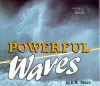 Powerful Waves - Dorothy M. Souza