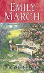 Teardrop Lane: An Eternity Springs Novel - Emily March
